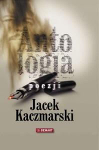 Antologia poezji 198x300 - Antologia poezji - Jacek Kaczmarski