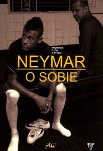 Neymar o sobie. Rozmowa ojca z synem 205x300 - Neymar o sobie. Rozmowa ojca z synem