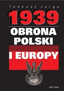 1939. Obrona Polski i Europy