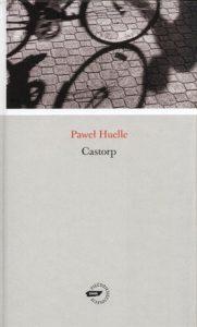 Castorp 181x300 - Castorp - Paweł Huelle