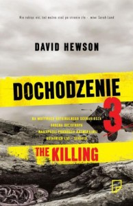 Dochodzenie 3. The killing 194x300 - Dochodzenie 3. The killing - David Hewson