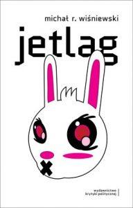 Jetlag 192x300 - Jetlag - Michał R. Wiśniewski