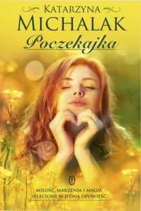 Poczekajka 201x300 - Poczekajka - Katarzyna Michalak