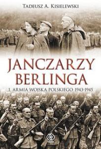 Janczarzy Berlinga 205x300 - Janczarzy Berlinga - Tadeusz A. Kisielewski