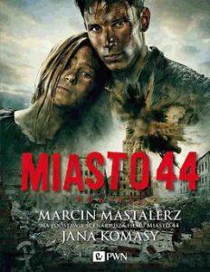 Miasto 44 232x300 - Miasto 44 + CD - Marcin Mastalerz
