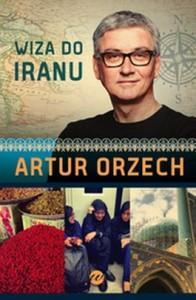 Wiza do Iranu 196x300 - Wiza do Iranu - Artur Orzech