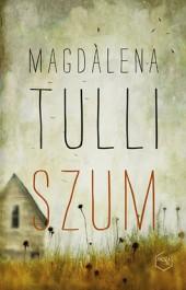 Szum - Szum - Magdalena Tulli