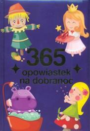 365 opowiastek na dobranoc - 365 opowiastek na dobranoc