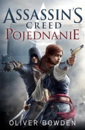 Assassins Creed - Assassin's Creed. Pojednanie - Oliver Bowden