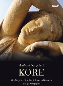 Kore - Kore - Andrzej Szczeklik