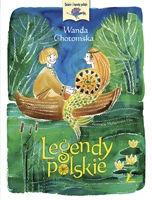 Legendy polskie - Legendy polskie - Wanda Chotomska