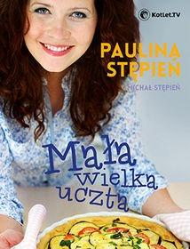 Mala wielka uczta - Mała wielka uczta - Paulina Stępień Michał Stępień