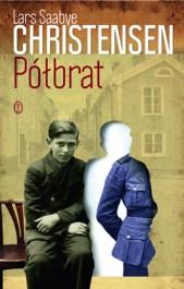 Polbrat - Półbrat - Lars Saabye Christensen