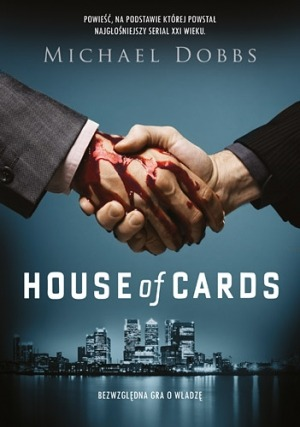House of Cards - House of Cards - Michael Dobbs