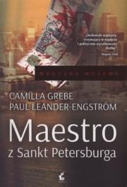 Maestro z Sankt Petersburga - Maestro z Sankt Petersburga - Camilla Grebe, Paul Leander-Engstrom