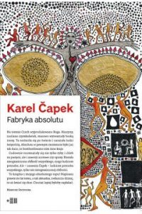 Fabryka absolutu 200x300 - Fabryka Absolutu - Karel Capek