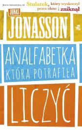 Analfabetka ktora potrafila liczyc - Analfabetka, która potrafiła liczyć - Jonas Jonasson
