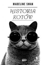 Historia kotow - Historia kotów - Madeline Swan