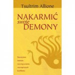 Nakarmic swoje demony - Nakarmić swoje demony - Allione Tsultrim