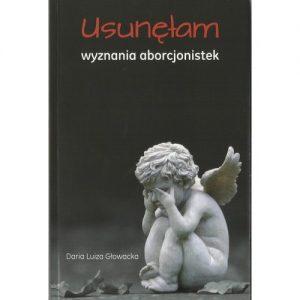 Usunelam 300x300 - Usunęłam Wyznania aborcjonistek - Daria Głowacka