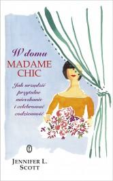 W domu Madame Chic - W domu Madame Chic - Jennifer L. Scott