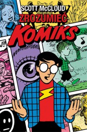Zrozumiec komiks - Zrozumieć komiks - Scott McCloud