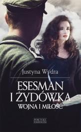 Esesman i zydowka - Esesman i Żydówka - Justyna Wydra