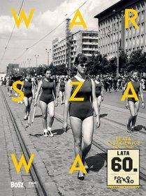 Foto Retro. Warszawa lata 60. - Foto Retro. Warszawa lata 60.