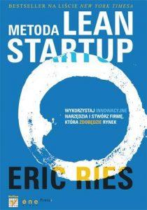 METODA LEAN STARTUP 210x300 - Metoda Lean Startup. Wykorzystaj innowacyjne narzędzia i stwórz firmę, która zdobędzie rynek - Eric Ries