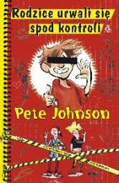 Rodzice urwali sie spod kontroli - Rodzice urwali się spod kontroli - Pete Johnson