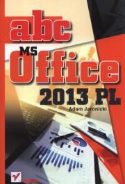 ABC MS Office 2013 PL - ABC MS Office 2013 PL - Adam Jaronicki