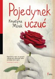 Pojedynek uczuc - Pojedynek uczuć - Krystyna Mirek