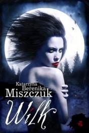 Wilk - Wilk - Katarzyna Berenika Miszczuk