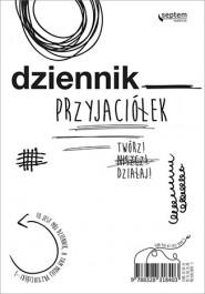 Dziennik przyjaciolek - Dziennik przyjaciółek. Twórz! Niszcz! Działaj! - Ewa Jarocka, Sebastian Kuffel