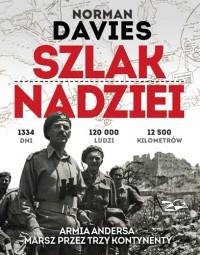 Szlak nadziei - Szlak nadziei - Norman Davies, Janusz Rosikoń