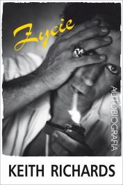 zycie autobiografia - Życie. Autobiografia - Keith Richards