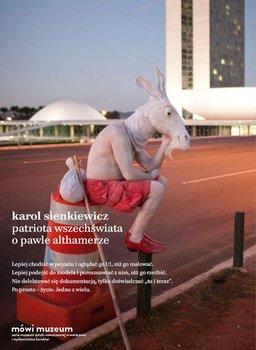 Patriota Wszechswiata O Pawle Althamerze - Esencja miejsca. The Essence of Place - Dani Karavan