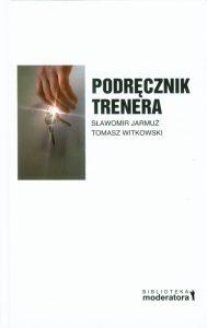 Podrecznik trenera 189x300 - Podręcznik trenera - Sławomir Jarmuż  Tomasz Witkowski