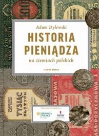 Historia pieniadza na ziemiach polskich - Historia pieniądza na ziemiach polskich- Adam Dylewski