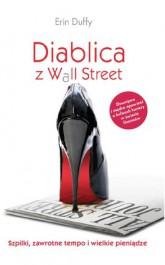 Diablica z Wall Street - Diablica z Wall Street Erin Duffy