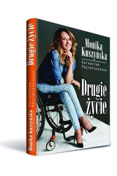 Drugie zycie - Drugie życie Katarzyna Przybyszewska Monika Kuszyńska