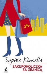 Zakupoholiczka za granica - Zakupoholiczka za granicą Sophie Kinsella