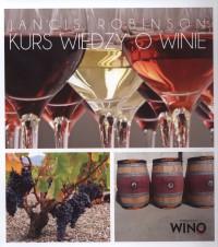 Kurs wiedzy o winie - Kurs wiedzy o winie Jancis Robinson