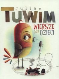 Wiersze dla dzieci - Wiersze dla dzieci Julian Tuwim