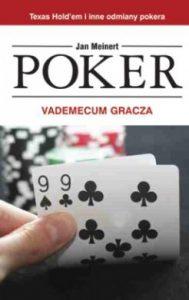 Poker. Vademecum gracza 189x300 - Poker. Vademecum gracza Jan Meinert
