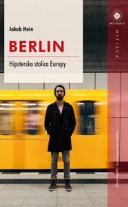 Berlin 186x300 - Berlin. Hipsterska stolica Europy Jakob Hein