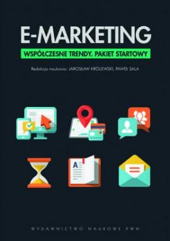 E Marketing - E-Marketing. Współczesne trendy. Pakiet startowy