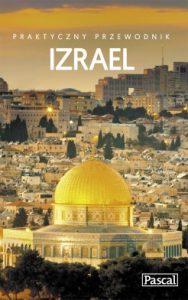 Izrael 188x300 - Izrael. Praktyczny przewodnik Adam Dylewski