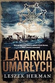 Latarnia umarlych - Latarnia umarłych Leszek Herman