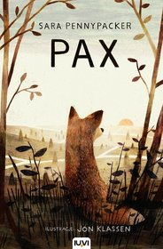Pax - Pax Sara Pennypacker